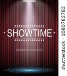 showtime background with... | Shutterstock . vector #1080783782