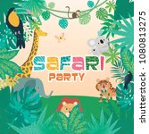 safari party poster with wild... | Shutterstock .eps vector #1080813275