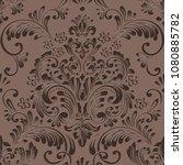 vector damask seamless pattern... | Shutterstock .eps vector #1080885782