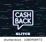 glitch effect. cashback service ... | Shutterstock .eps vector #1080908972