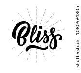 Bliss Hand Lettering  Custom...