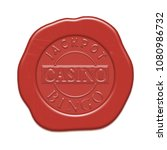 casino wax red seal.  signs...   Shutterstock . vector #1080986732