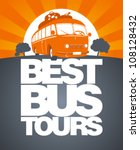 best bus tours design template... | Shutterstock .eps vector #108128432