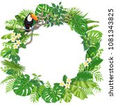 tropical leaves round frame and ... | Shutterstock .eps vector #1081343825