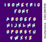 isometric font .colored... | Shutterstock .eps vector #1081380908