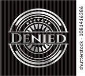 denied silvery emblem | Shutterstock .eps vector #1081416386
