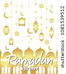 ramadan kareem greeting poster  ... | Shutterstock .eps vector #1081539512