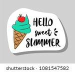 hello sweet summer   summer... | Shutterstock .eps vector #1081547582
