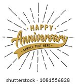 happy anniversary lettering... | Shutterstock .eps vector #1081556828