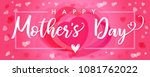 happy mother s day elegant... | Shutterstock .eps vector #1081762022
