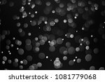 black bokeh  abstract black... | Shutterstock . vector #1081779068
