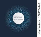 artificial intelligence ai... | Shutterstock .eps vector #1081784468
