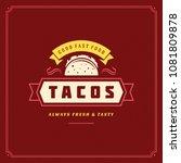 tacos logo vector illustration. ...   Shutterstock .eps vector #1081809878