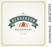 restaurant logo template vector ... | Shutterstock .eps vector #1081872092
