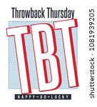 throwback thursday slogan... | Shutterstock .eps vector #1081939205