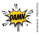 lettering damn boom star.... | Shutterstock . vector #1082415212