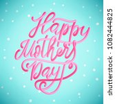 happy mothers day greeting card ... | Shutterstock . vector #1082444825