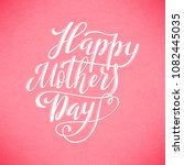 happy mothers day greeting card ... | Shutterstock . vector #1082445035
