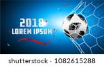 the soccer ball is in the goal... | Shutterstock .eps vector #1082615288
