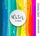 watercolor abstract background... | Shutterstock .eps vector #1082784422