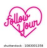follow your heart | Shutterstock .eps vector #1083001358