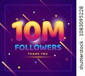 10m or 10000000 followers thank ... | Shutterstock .eps vector #1083095228