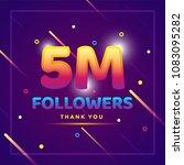 5m or 5000000 followers thank... | Shutterstock .eps vector #1083095282