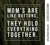 quote for mother's day.... | Shutterstock . vector #1083203288