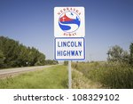 Road Sign For Lincoln Highway ...