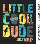 cool typography  slogan ... | Shutterstock .eps vector #1083535685
