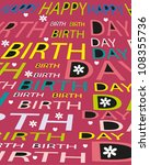 happy birthday greeting card | Shutterstock .eps vector #108355736