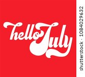 Hello July Lettering. Elements...