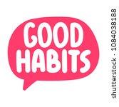 good habits. vector icon  badge ... | Shutterstock .eps vector #1084038188