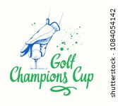 poster with hand of golfer and... | Shutterstock .eps vector #1084054142