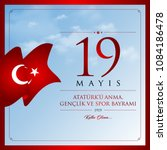 19 mayis ataturk u anma ... | Shutterstock .eps vector #1084186478