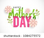 happy mothers day beautiful... | Shutterstock .eps vector #1084275572