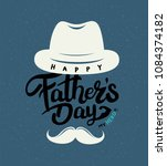 happy father s day calligraphy... | Shutterstock .eps vector #1084374182