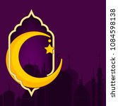 greeting card for the muslim... | Shutterstock .eps vector #1084598138