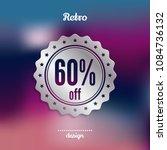 60   off discount silver badge  ... | Shutterstock .eps vector #1084736132