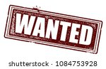 wanted rubber stamp | Shutterstock .eps vector #1084753928