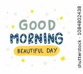 good morning beautiful day cute ... | Shutterstock .eps vector #1084802438