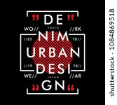 denim urban graphic typography... | Shutterstock .eps vector #1084869518