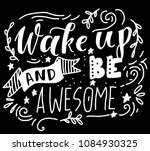 wake up and be awesome. hand... | Shutterstock .eps vector #1084930325