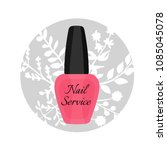 a vector icon for nail care... | Shutterstock .eps vector #1085045078