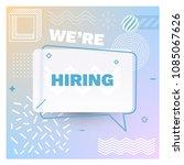 we are hiring template  banner... | Shutterstock .eps vector #1085067626