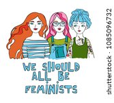 we should all be feminists.... | Shutterstock .eps vector #1085096732