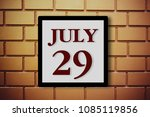Small photo of Numbers on July 29th. or twenty-ninth. Concept:Calendar. date of the year. date and time,Work schedule ,Deadline, Important day, anniversary, holiday, Diary