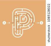 letter p shape maze labyrinth ... | Shutterstock .eps vector #1085128022