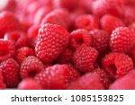ripe raspberries macro.... | Shutterstock . vector #1085153825