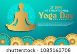 international yoga day vector... | Shutterstock .eps vector #1085162708